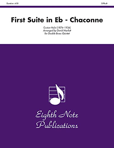 First Suite in E-flat (Chaconne) Format: Score: By Gustav Holst