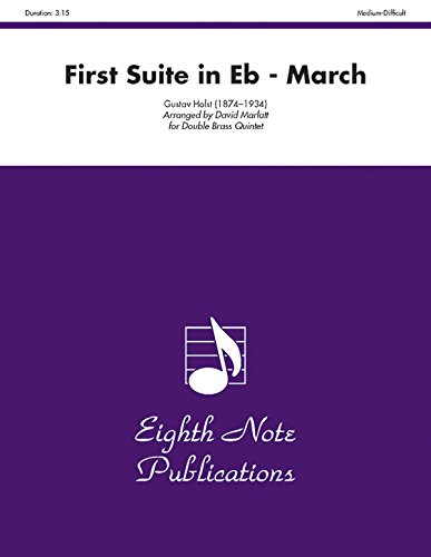First Suite in E-flat (March) Format: Score: By Gustav Holst