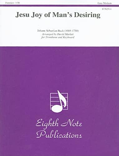 Jesu Joy of Man s Desiring: Trombone