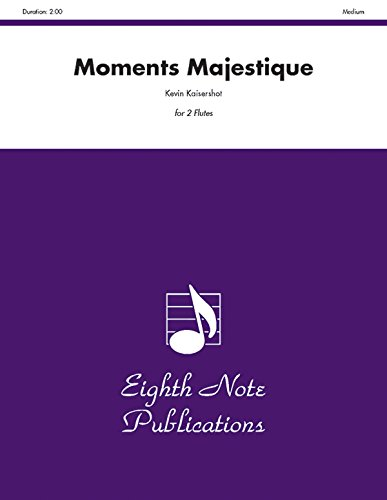 Moments Majestique Format: Part(s): By Kevin Kaisershot