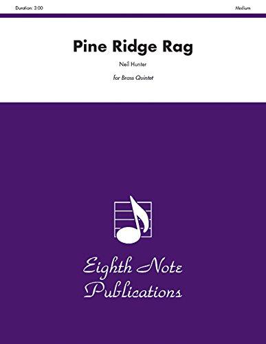 9781554727643: Pine Ridge Rag: Score & Parts (Eighth Note Publications)