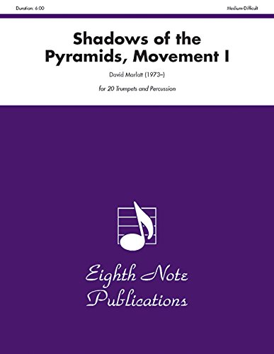 9781554728718: Shadows of the Pyramids, Movement I (Score & Parts) (Eighth Note Publications)