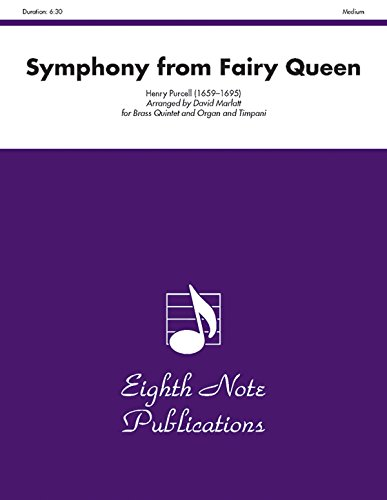 Symphony (from The Fairy Queen) (Score & Parts) (Eighth Note Publications): Purcell, Henry, ...