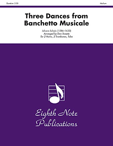 9781554730254: Three Dances (from Banchetto Musicale): Score & Parts (Eighth Note Publications)