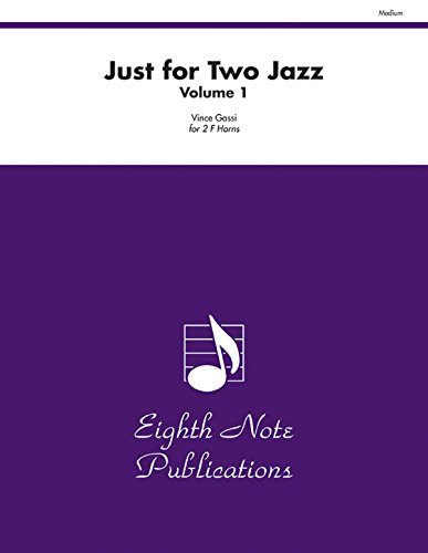 9781554732357: Just for Two Jazz, Vol 1: Part(s) (Eighth Note Publications)