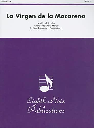 9781554732593: La Virgen de la Macarena (Solo Trumpet and Concert Band) (Conductor Score) (Eighth Note Publications)