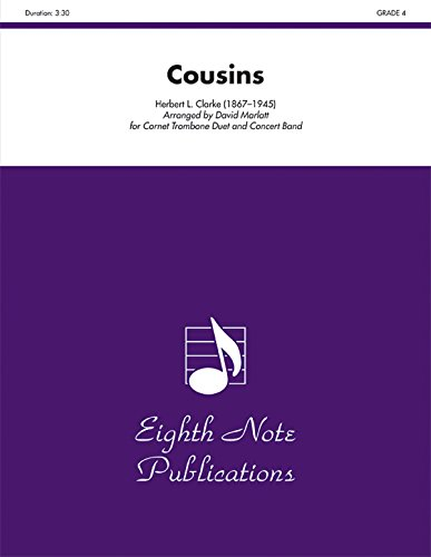 9781554732616: Cousins: Cornet and Trombone Duet and Concert Band, Conductor Score (Eighth Note Publications)