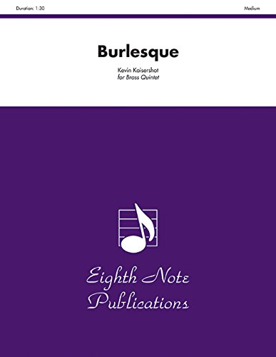 9781554733064: Burlesque: Score & Parts (Eighth Note Publications)