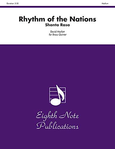 9781554734405: Rhythm of the Nations: Shanta Rasa, Score & Parts (Eighth Note Publications)