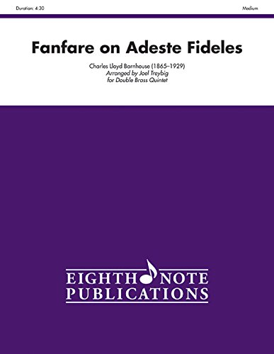9781554735037: Fanfare on Adeste Fideles: Score & Parts (Eighth Note Publications)