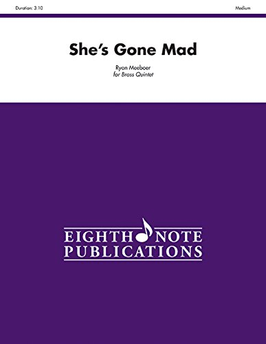 9781554735389: She's Gone Mad: Score & Parts (Eighth Note Publications)