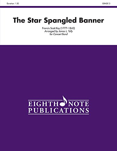9781554735853: The Star Spangled Banner: Conductor Score (Eighth Note Publications)