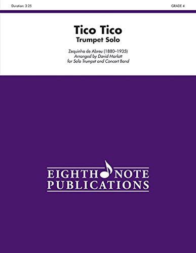 Tico Tico: Trumpet Solo and Band, Conductor