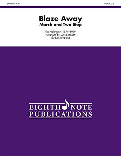9781554737512: Blaze Away (Conductor Score) (Eighth Note Publications)