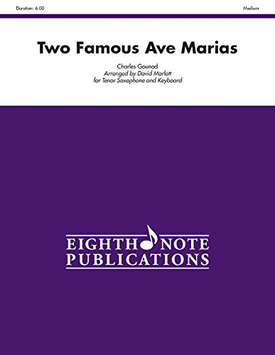 Two Famous Ave Marias for Tenor Saxophone and Keyboard: Part(s) (155473777X) by [???]