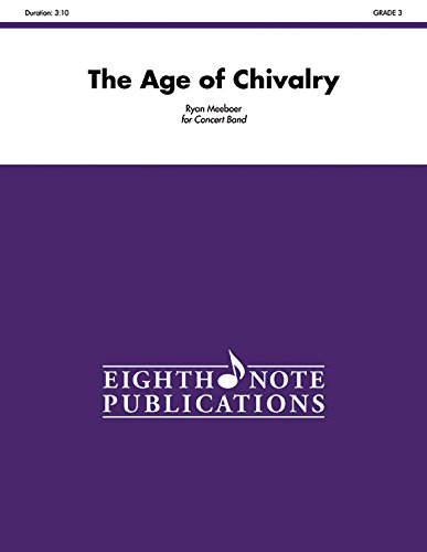 The Age of Chivalry: Conductor Score & Parts (Eighth Note Publications): Alfred Music