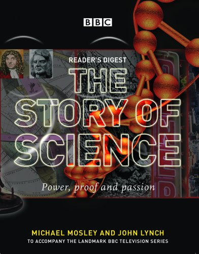 9781554750351: Reader's Digest The Story of Science: Power, Proof and Passion