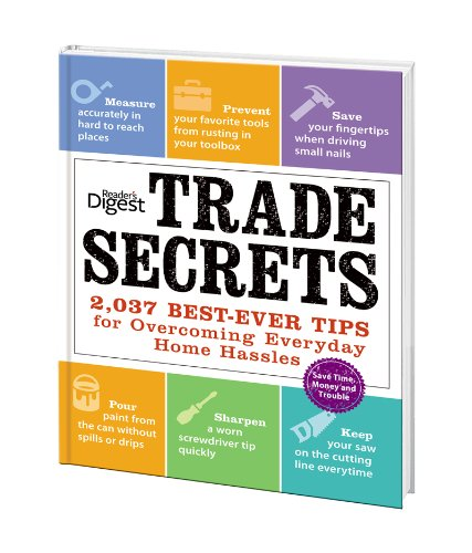 9781554750917: Trade Secrets : 2,037 Best-Ever Tips for Overcoming Everyday Home Hassles
