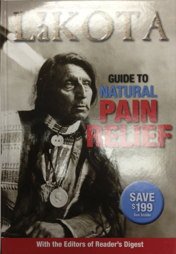 9781554751020: Lakota Guide to Natural Pain Relief