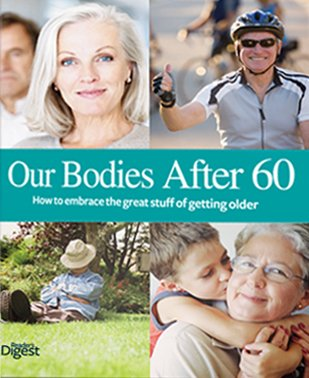 Our Bodies After 60 - How to: Reader's Digest
