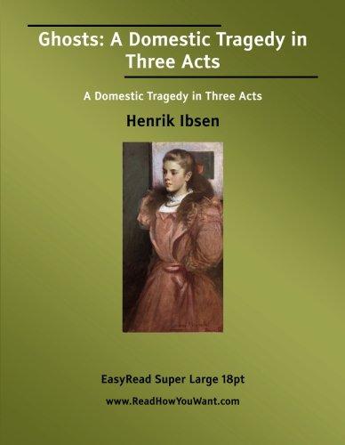 Ghosts (1554802571) by Ibsen, Henrik