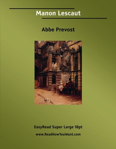 9781554803385: Manon Lescaut: Easyread Super Large 18pt Edition