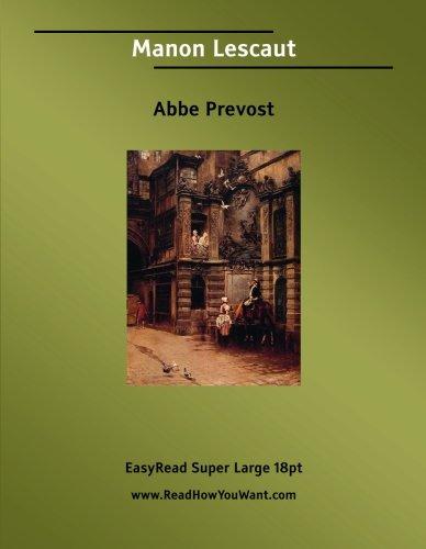 9781554803385: Manon Lescaut: [EasyRead Super Large 18pt Edition]