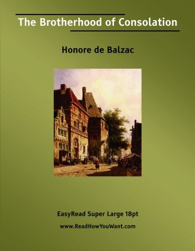The Brotherhood of Consolation (155480647X) by Balzac, Honore de