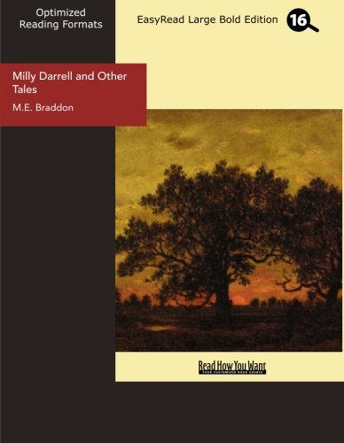 Milly Darrell and Other Tales (EasyRead Large Bold Edition) (1554807816) by M.E. Braddon