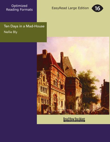 9781554808595: Ten Days in a Mad-House