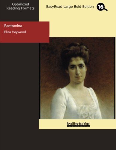 9781554808809: Fantomina (EasyRead Large Bold Edition): Or, Love in a Maze.