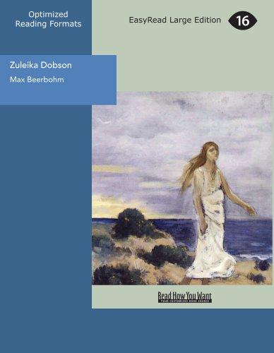 9781554809981: Zuleika Dobson: An Oxford Love Story