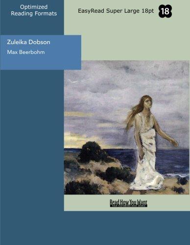 9781554809998: Zuleika Dobson (EasyRead Super Large 18pt Edition): An Oxford Love Story