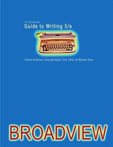 Broadview Guide to Writing (Us): Victoria Anderson, Doug
