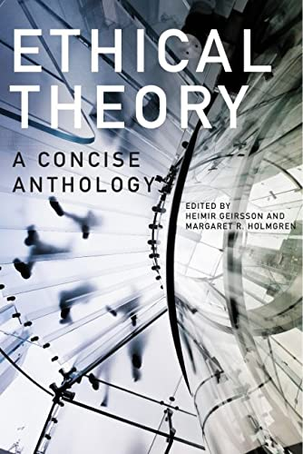 9781554810154: Ethical Theory: A Concise Anthology, 2nd Edition
