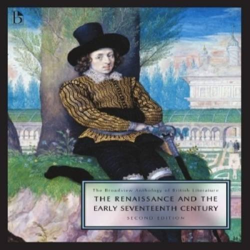 9781554810284: The Broadview Anthology of British Literature Volume 2: The Renaissance and the Early Seventeenth Century - Second Edition