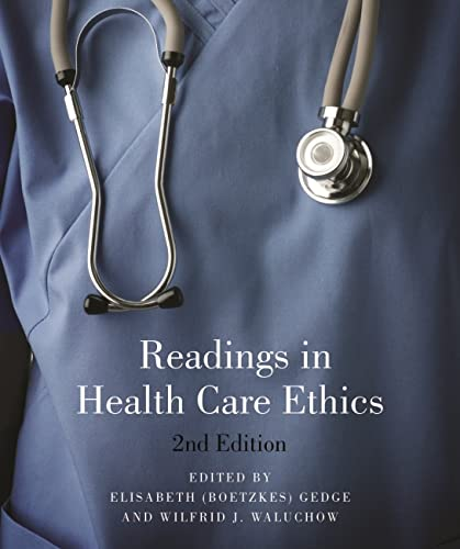 9781554810383: Readings in Health Care Ethics - Second Edition