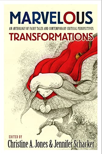 9781554810437: Marvelous Transformations: An Anthology of Fairy Tales and Contemporary Critical Perspectives