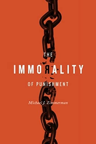 9781554810550: The Immorality of Punishment