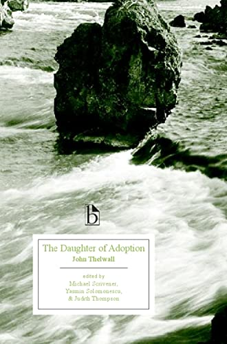 The Daughter of Adoption: A Tale of Modern Times (Broadview Editions): Thelwall, John