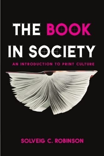 The Book in Society: Robinson, Solveig