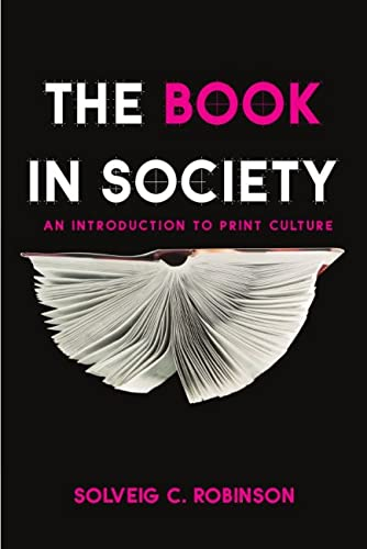 9781554810741: The Book in Society: An Introduction to Print Culture