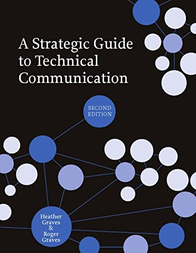9781554811076: A Strategic Guide to Technical Communication