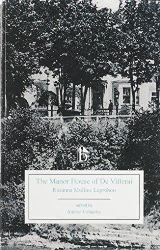 The Manor House of De Villarai (Paperback): Rosanna Mullins Leprohon