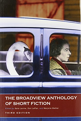The Broadview Anthology of Short Fiction, third edition: Sara Levine
