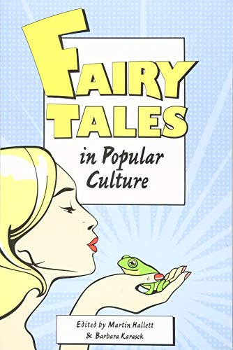 Fairy Tales and Popular Culture: Hallett, Martin (edt)/