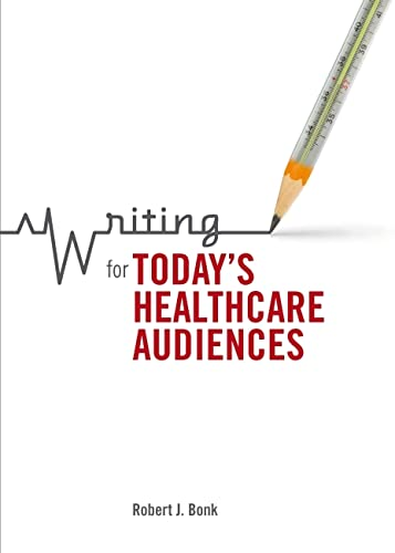 9781554811496: Writing for Today's Healthcare Audiences