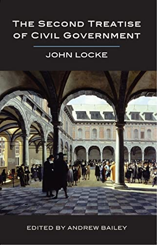 The Second Treatise of Civil Government: Locke, John
