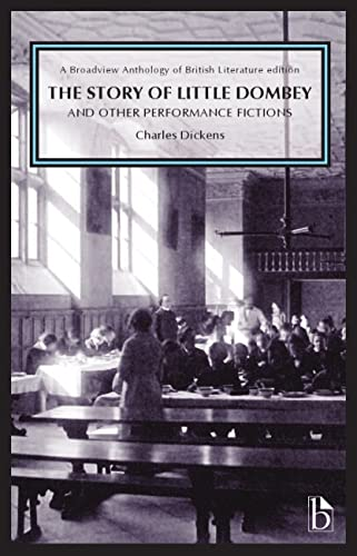 9781554811649: The Story of Little Dombey and Other Performance Fictions (Broadview Anthology of British Literature Edition)