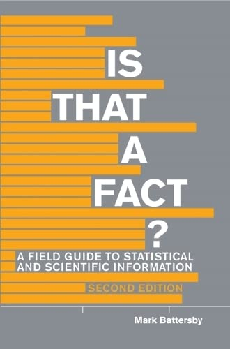 9781554812448: Is That a Fact? - Second Edition: A Field Guide to Statistical and Scientific Information